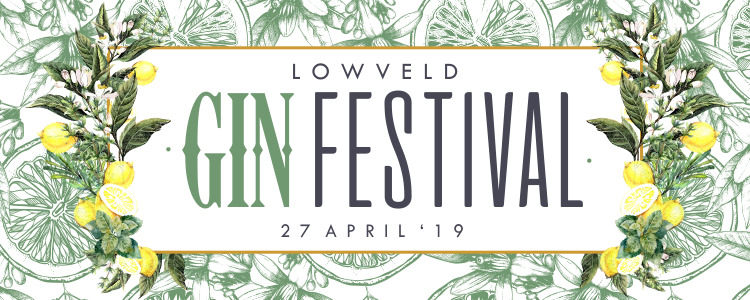 Lowveld Gin Festival 2019